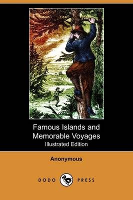 Famous Islands and Memorable Voyages (Illustrated Edition) (Dodo Press)