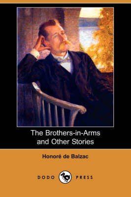 The Brothers-In-Arms and Other Stories (Dodo Press)