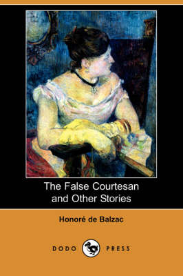 The False Courtesan and Other Stories (Dodo Press)