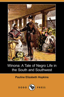 Winona: A Tale of Negro Life in the South and Southwest (Dodo Press)