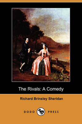 The Rivals: A Comedy (Dodo Press)