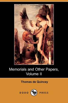 Memorials and Other Papers, Volume II (Dodo Press)