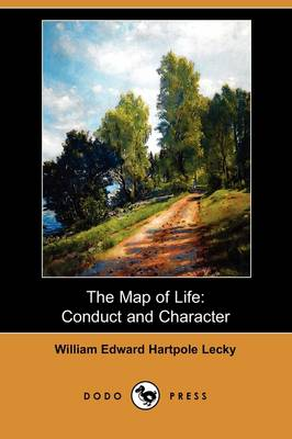 The Map of Life: Conduct and Character (Dodo Press)