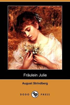 Fraulein Julie (Dodo Press)