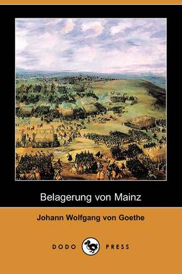 Belagerung Von Mainz (Dodo Press)