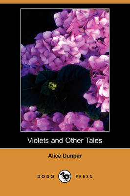 Violets and Other Tales (Dodo Press)