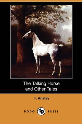 The Talking Horse and Other Tales (Dodo Press)