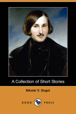 A Collection of Short Stories (Dodo Press)