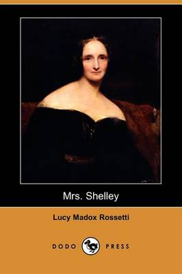 Mrs. Shelley (Dodo Press)