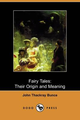 Fairy Tales: Their Origin and Meaning (Dodo Press)