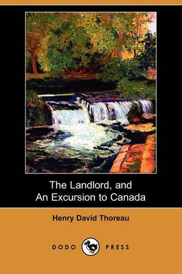 The Landlord, and an Excursion to Canada (Dodo Press)
