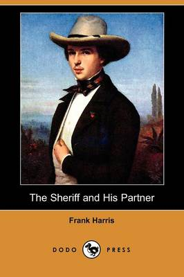 The Sheriff and His Partner (Dodo Press)