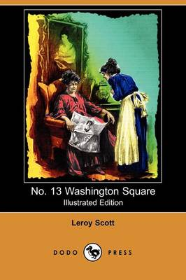 No. 13 Washington Square (Illustrated Edition) (Dodo Press)