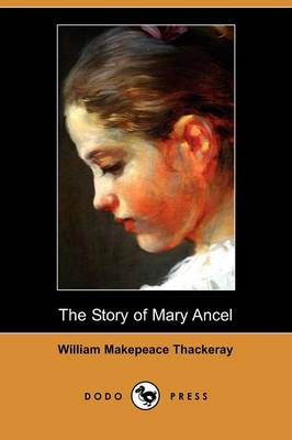 The Story of Mary Ancel (Dodo Press)