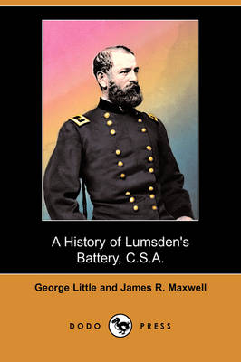 A History of Lumsden's Battery, C.S.A. (Dodo Press)