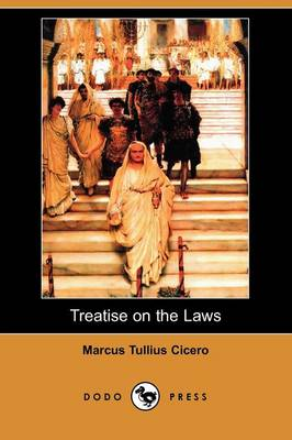 Treatise on the Laws (Dodo Press)