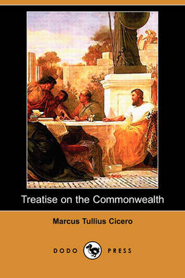 Treatise on the Commonwealth (Dodo Press)