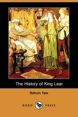 The History of King Lear (Dodo Press)