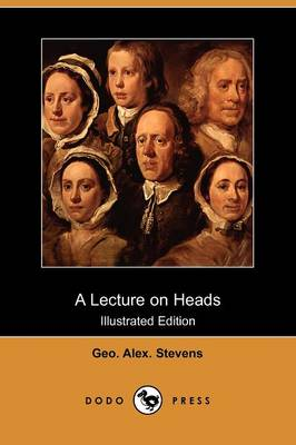 A Lecture on Heads (Illustrated Edition) (Dodo Press)