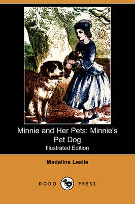 Minnie and Her Pets: Minnie's Pet Dog (Illustrated Edition) (Dodo Press)
