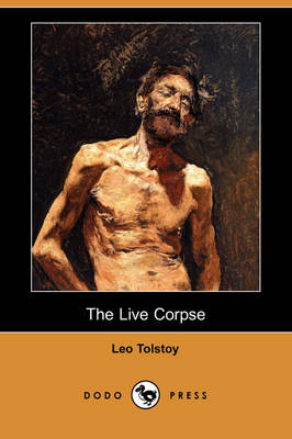The Live Corpse (Dodo Press)