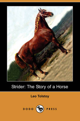 Strider: The Story of a Horse (Dodo Press)