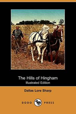 The Hills of Hingham (Illustrated Edition) (Dodo Press)