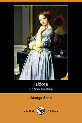 Isidora (Edition Illustree) (Dodo Press)
