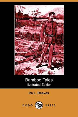 Bamboo Tales (Illustrated Edition) (Dodo Press)