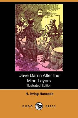 Dave Darrin After the Mine Layers (Illustrated Edition) (Dodo Press)
