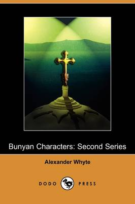 Bunyan Characters: Second Series (Dodo Press)