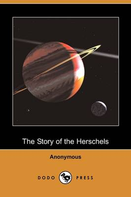 The Story of the Herschels (Dodo Press)
