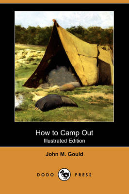 How to Camp Out (Illustrated Edition) (Dodo Press)