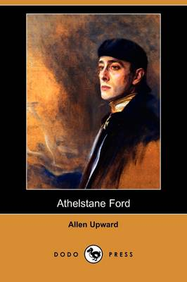 Athelstane Ford (Dodo Press)
