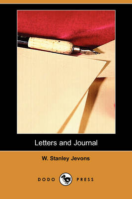 Letters and Journal (Dodo Press)