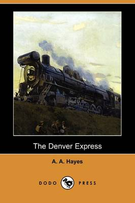 The Denver Express (Dodo Press)