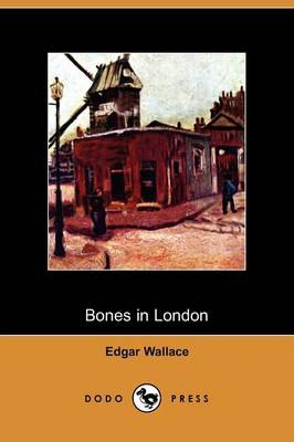 Bones in London (Dodo Press)