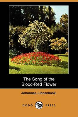 The Song of the Blood-Red Flower (Dodo Press)