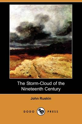 The Storm-Cloud of the Nineteenth Century (Dodo Press)