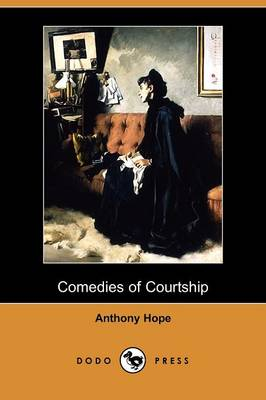 Comedies of Courtship (Dodo Press)