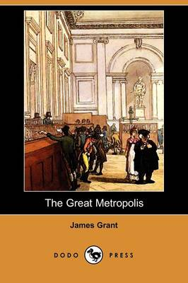 The Great Metropolis (Dodo Press)
