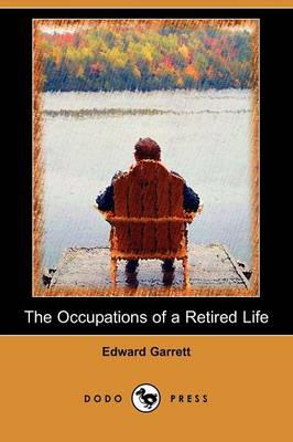 The Occupations of a Retired Life (Dodo Press)