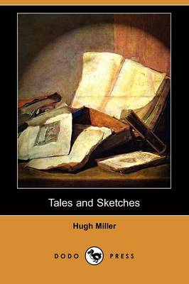 Tales and Sketches (Dodo Press)