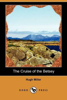 The Cruise of the Betsey (Dodo Press)