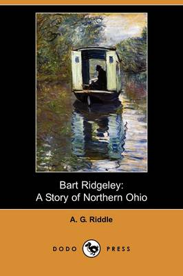 Bart Ridgeley: A Story of Northern Ohio (Dodo Press)