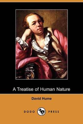 A Treatise of Human Nature (Dodo Press)