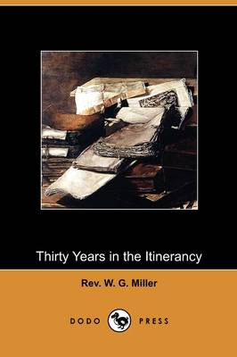 Thirty Years in the Itinerancy (Dodo Press)