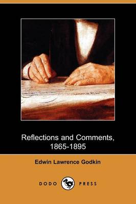 Reflections and Comments, 1865-1895 (Dodo Press)