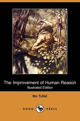 The Improvement of Human Reason (Illustrated Edition) (Dodo Press)