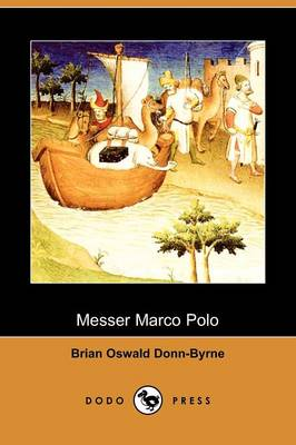 Messer Marco Polo (Dodo Press)